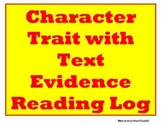 Character Trait Reading Log with Text Evidence