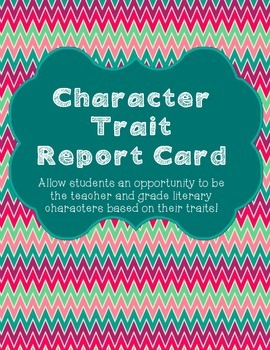 Character Trait Report Card *CCSS Aligned*