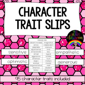 Character Trait Slips