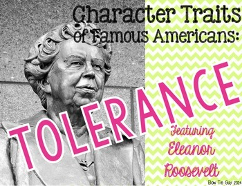 Eleanor Roosevelt Featuring Tolerance Differentiated Passages