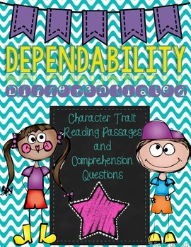 Character Traits: Dependability Differentiated Reading Passages