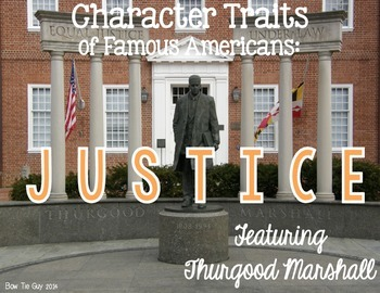 Thurgood Marshall Featuring Justice Differentiated Reading