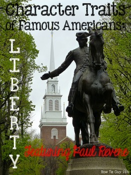 Paul Revere Featuring Character Trait: Liberty Passages