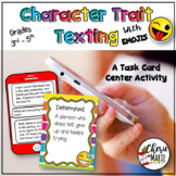 Character Trait Texting 3rd Grade RL3.3 4th Grade RL4.3
