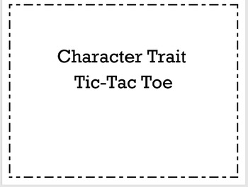 Character Trait Tic-Tac-Toe