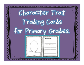 Character Trait Trading Cards for Primary Grades