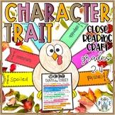 Character Trait Turkey Thanksgiving Craftivity Close Read