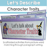 Character Traits: Vocabulary Comprehension & Use