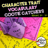 Character Trait Vocabulary Cootie Catchers RL3.3 RL4.3