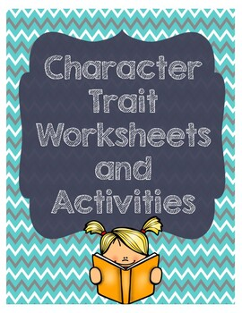 Character Trait Worksheets
