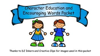 Character Trait and Encouraging words Packet