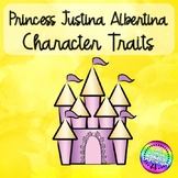 Character Traits with Princess Justina Albertina with Writing Connection