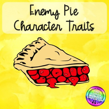 Enemy Pie Character Traits