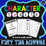 Character Traits Activities including Word Wall Cards - Fairy Tales