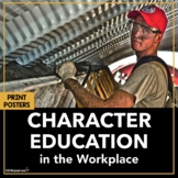 Career Readiness and Character Education Activities and Posters