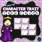 Character Trait Task Cards (Fairy Tales)