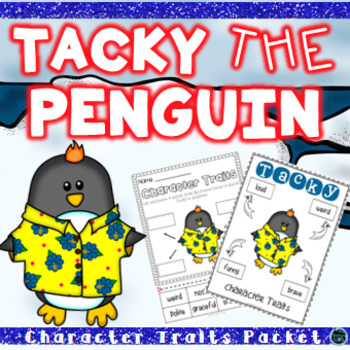 Tacky the Penguin Character Trait Activities