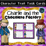 Charlie and the Chocolate Factory Novel Study | Character Trait Task Cards