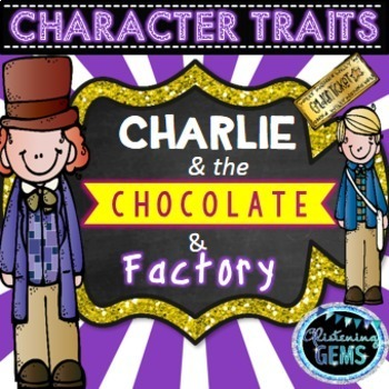 Charlie and the Chocolate Factory Character Traits Bundle