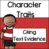 Character Traits: Citing Text Evidence
