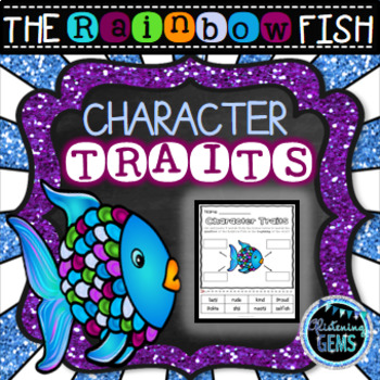 The Rainbow Fish Character Trait Activities (NO PREP)