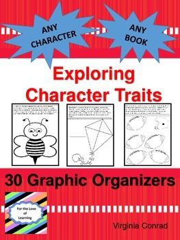 Character Traits:  30 Graphic Organizers