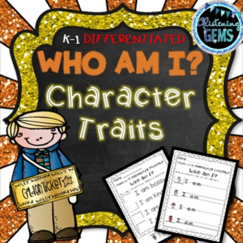 Charlie and the Chocolate Factory - Character Trait Activities: Who Am I?