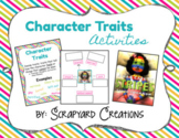 Character Traits Activities (Google and Printable Version)