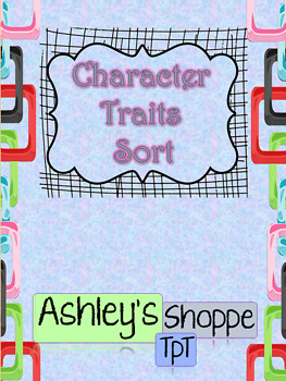 Character Traits - Adjective Sort