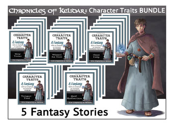 Character Traits BUNDLE-5 Short Fantasy Stories for Reading Comprehension
