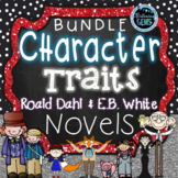 Character Traits Activities   E.B. White & Roald Dahl Novel Study Activities