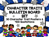 Character Traits Bulletin Board Set - 40 Posters & 400+ Quotes - PBIS