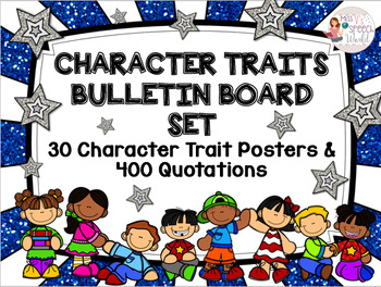 Character Traits Bulletin Board Set - 30 Posters & 400 Quo