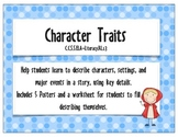 Character Traits {CCSS.ELA-Literacy.RL.1.3}