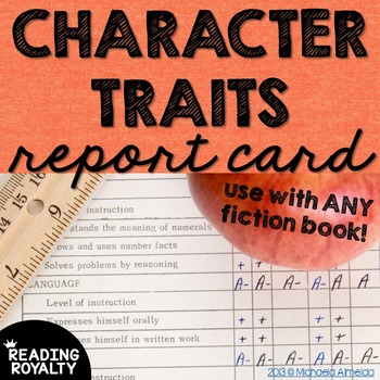 Character Traits - Character Report Card
