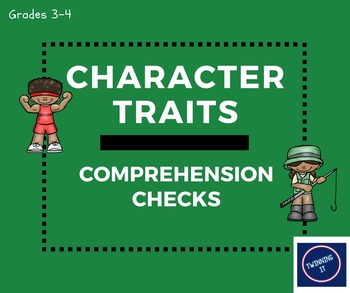 Character Traits Comprehension Checks: Grades 3-4 MA'AM