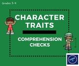 Character Traits Comprehension Checks: Grades 3-4 MA'AM