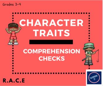 Character Traits Comprehension Checks: Grades 3-4 R.A.C.E.