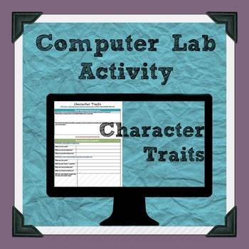 Character Traits Computer Lab Activity