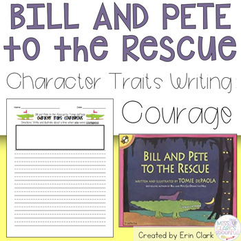 Character Traits - Courage: with Bill and Pete to the Rescue by Tomie dePaola
