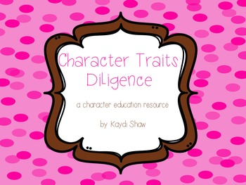 Character Traits: Diligence