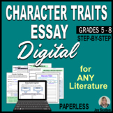 Character Traits Essay - DIGITAL for Distance Learning - L