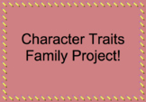 Character Traits Family Project