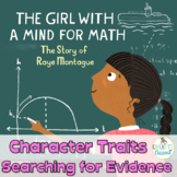 Character Traits:  Searching for Evidence,   {The Girl With a Mind for Math}