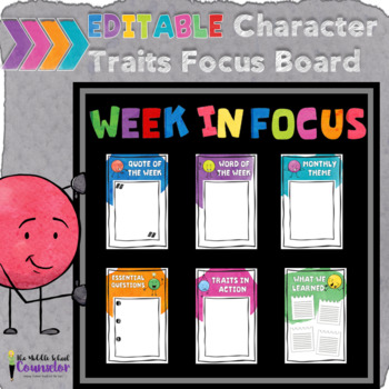 Character Traits Focus Board--Editable to Make Your Own Bulletin Board!
