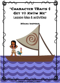 Character Traits/ Get to Know You _Moana inspired