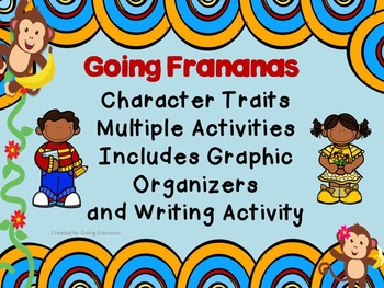 Character Traits Graphic Organizer, Anchor Charts, Writing