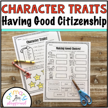 Character Traits ~ Having Good Citizenship