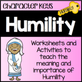 Character Education - Humility - Worksheets and Activities