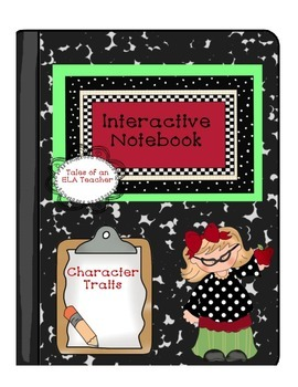 Character Traits ~ Interactive Notebook